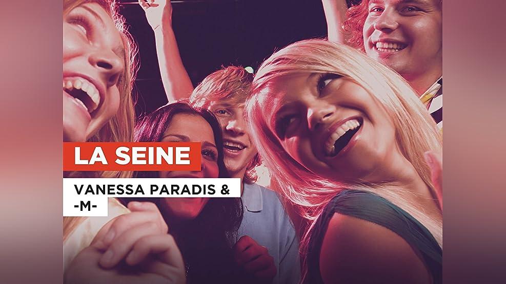 La Seine in the Style of Vanessa Paradis & -M-