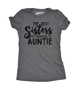Crazy Dog T-Shirts Womens Best Sisters Get Promoted to Auntie Funny Family Relationship T Shirt (Grey) S