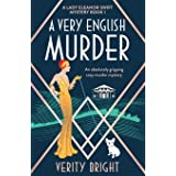 A Very English Murder: An absolutely gripping cozy murder mystery (A Lady Eleanor Swift Mystery)