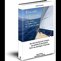 Il nodo di bozza: Loro vivono in barca a vela con 500 euro (WideOpen Vol. 3)