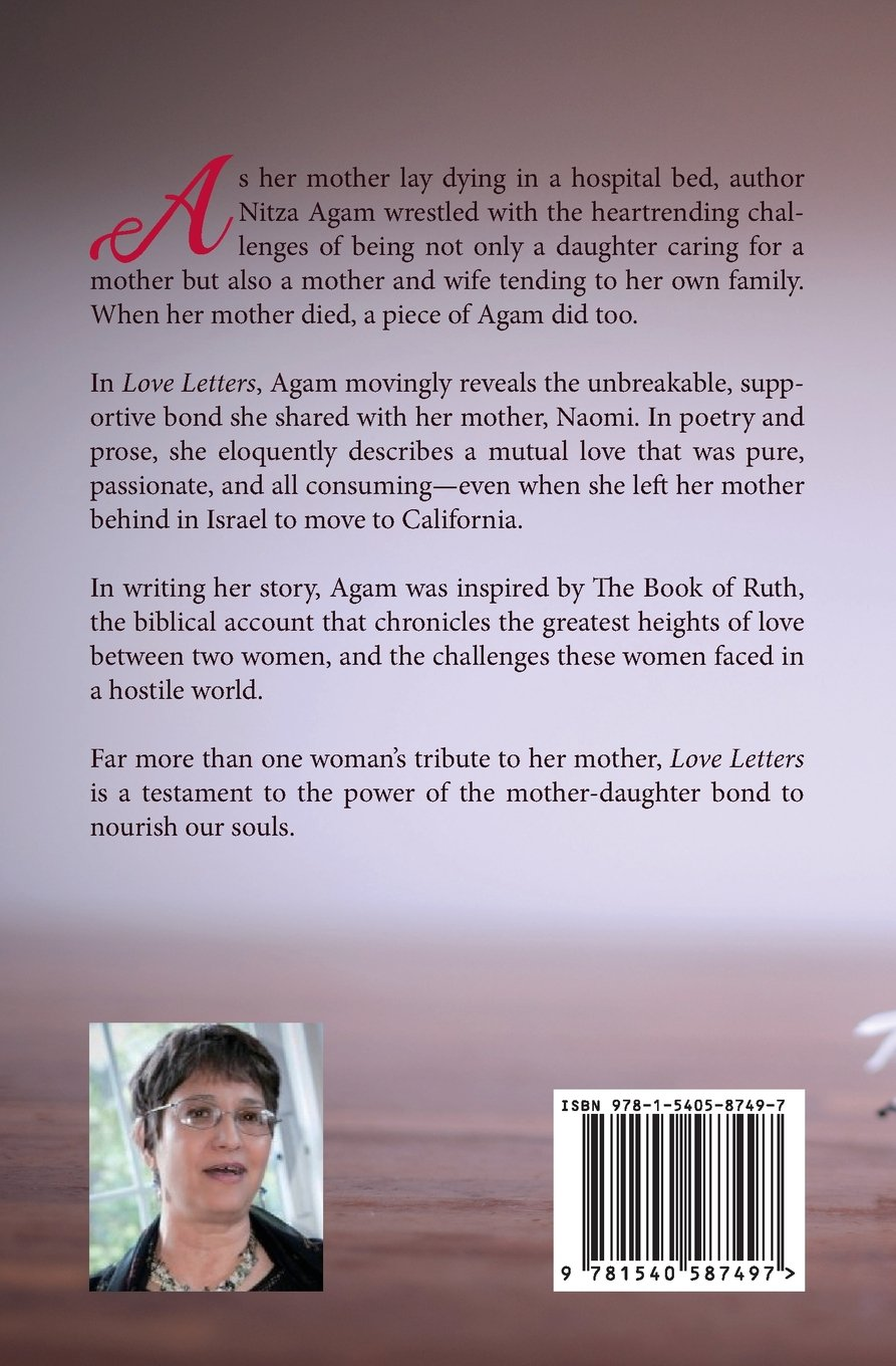 Love letters to my mother nitza agam 9781540587497 amazon books spiritdancerdesigns Gallery