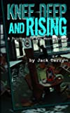 Knee Deep And Rising: A Tricky Dick Key West Mystery (Volume 5)