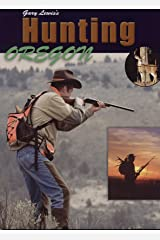 Hunting Oregon Perfect Paperback
