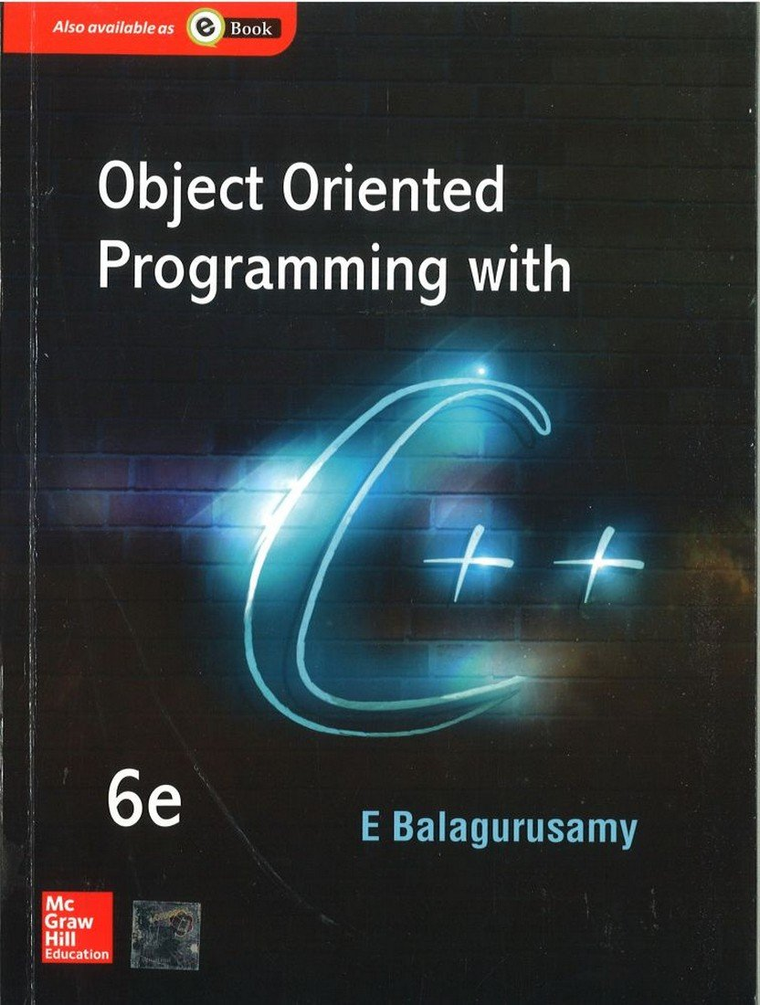 Object oriented programming with c by balaguruswamy 6th edition.