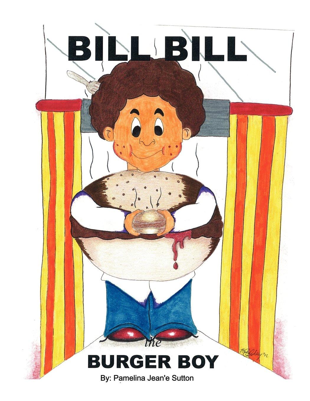 Download Bill Bill the Burger Boy pdf epub