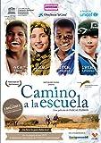 Camino a la escuela (La película) [DVD]