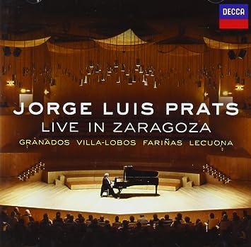 Amazon.com: Jorge Luis Prats: Live in Zaragoza: Music