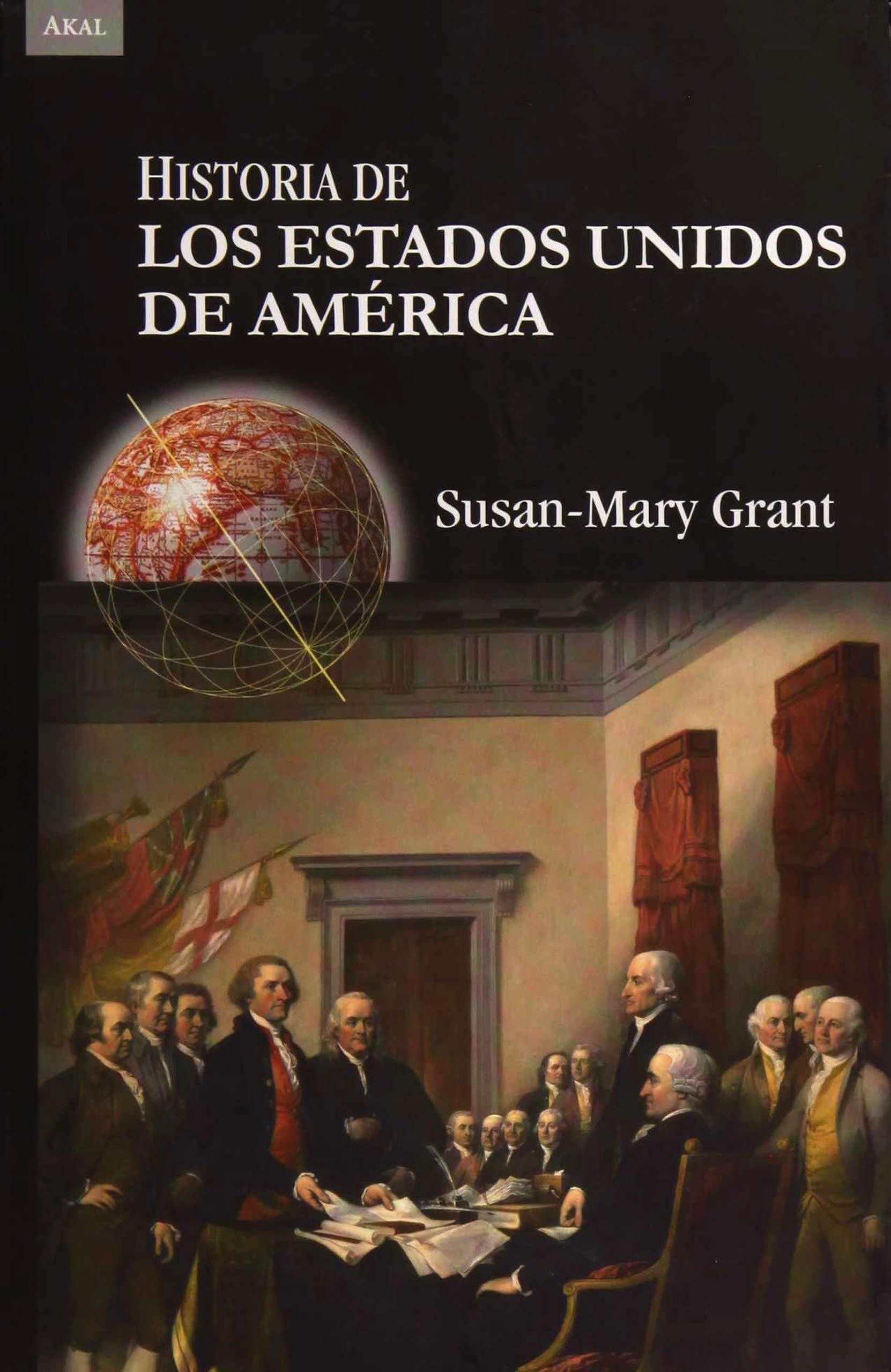 Historia de los Estados Unidos de América (Historias): Amazon.es: Grant, Susan-Mary, Alonso Valle, Axel: Libros