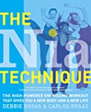 The Nia Technique: The High-Powered Energizing