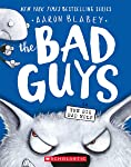 The Bad Guys #9: The Bad Guys in the Big Bad Wolf