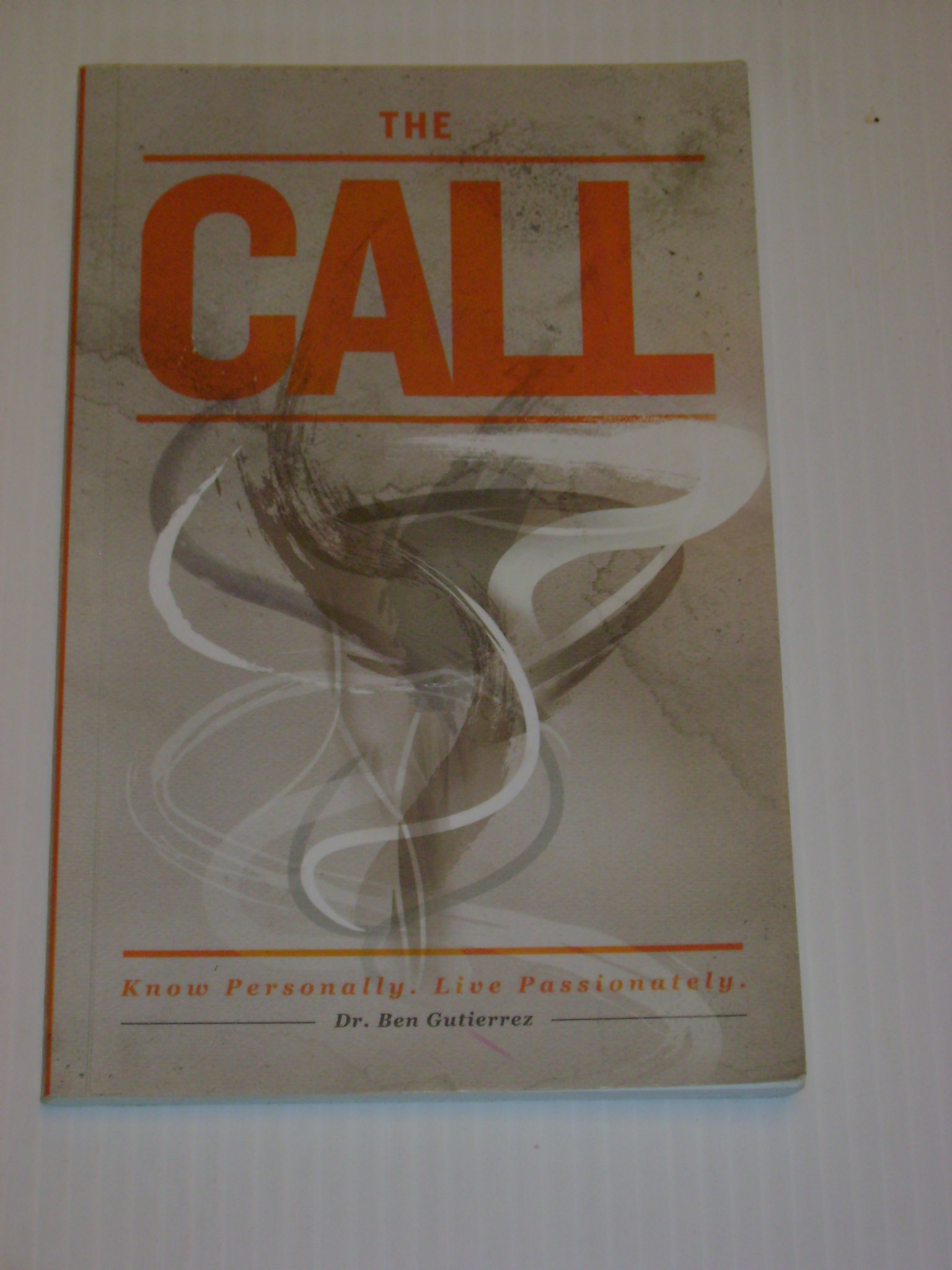 Download The Call: Know Personally, Live Passionately ebook