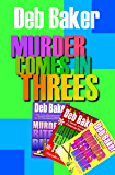 Murder Comes in Threes (A Gertie Johnson Murder Mystery)