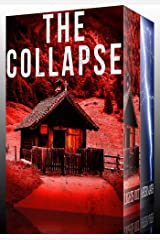 The Collapse: EMP Survival in a Powerless World Boxset Kindle Edition
