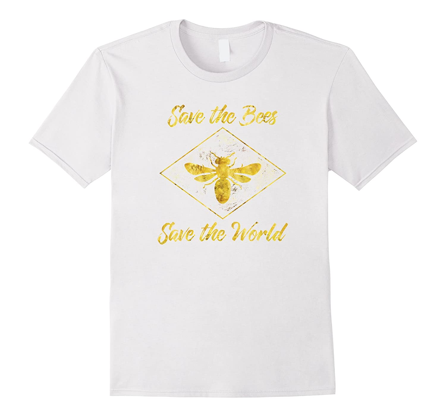 Save The Bees Save The World Environmental Beekeeper T