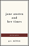 Jane Austen and Her Times (English Edition)