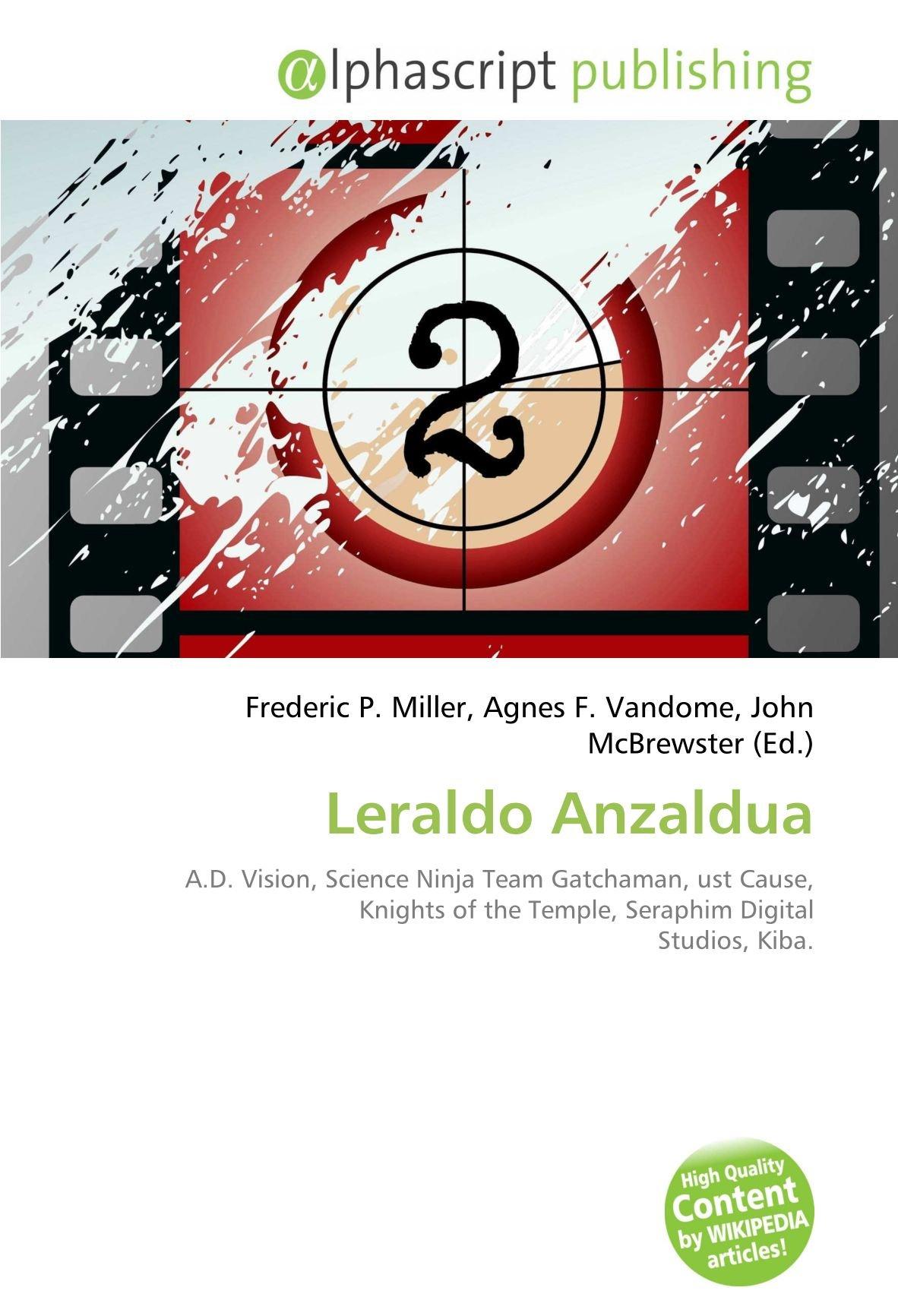 Leraldo Anzaldua: A.D. Vision, Science Ninja Team Gatchaman ...