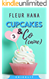 Cupcakes & Co(caïne) 3 : La fin de la chicklit de l'été ! (French Edition)