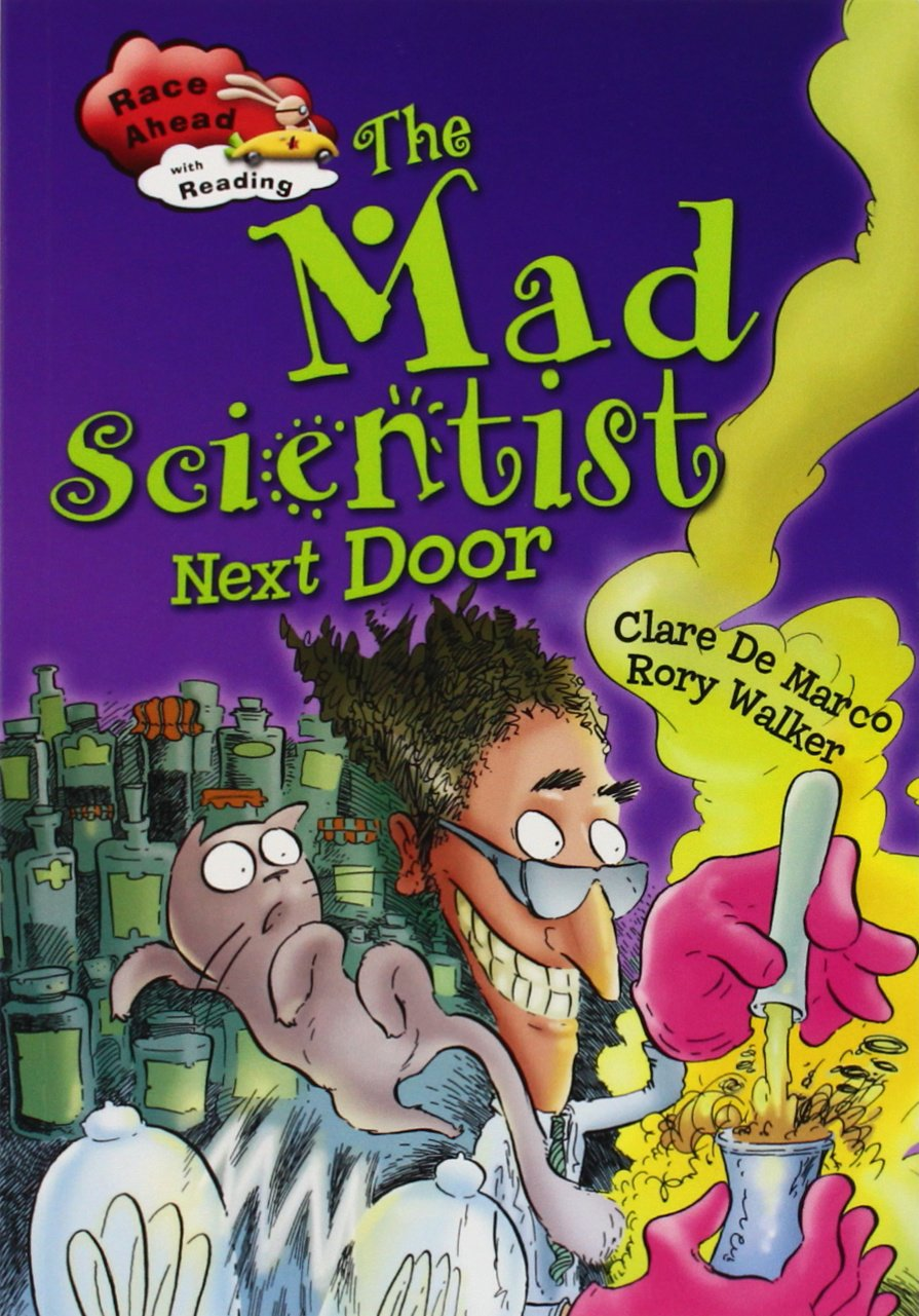 The Mad Scientist Next Door (Race Ahead With Reading) by Crabtree Pub Co