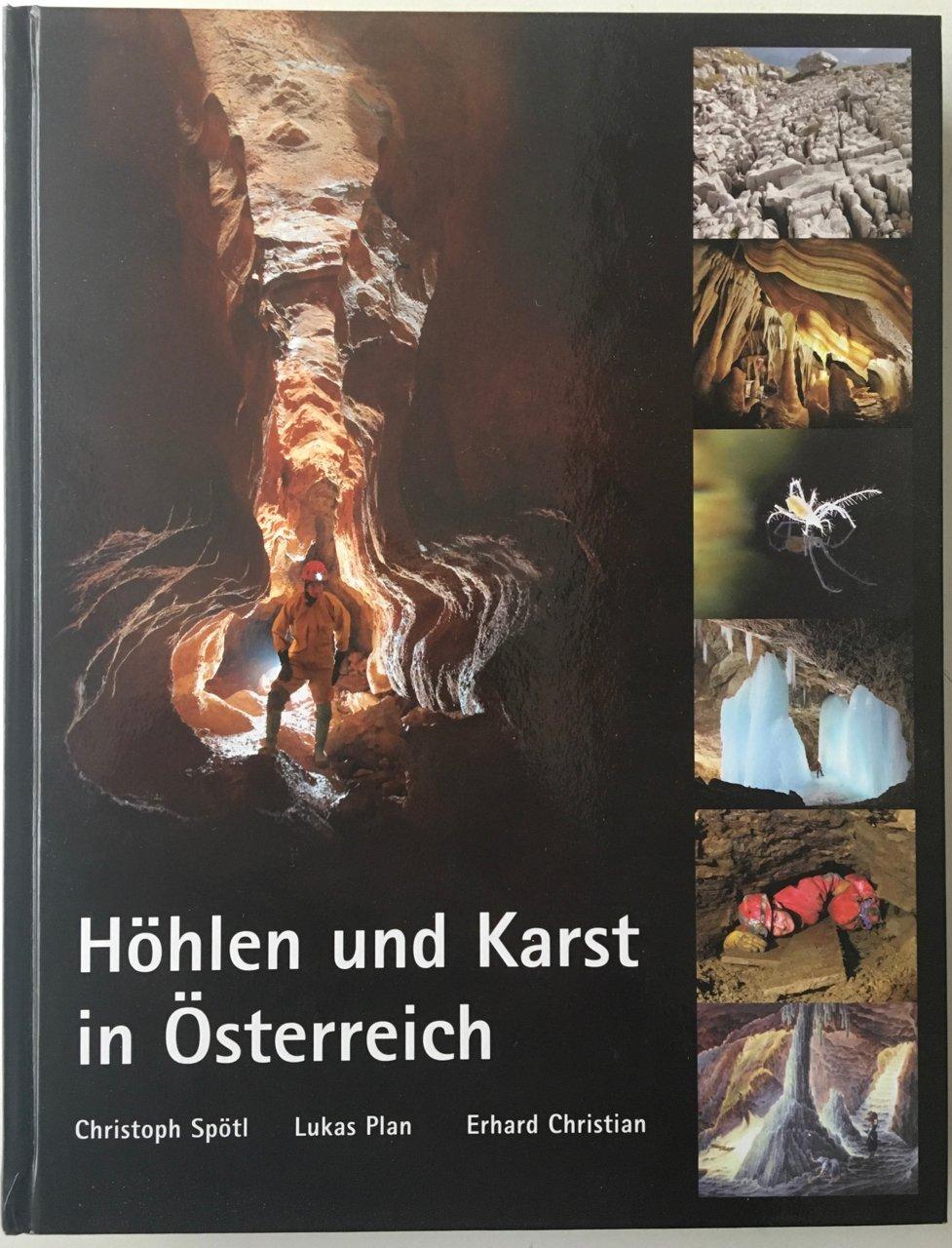 Höhlen und Karst in Österreich (Kataloge des Oberösterreichischen Landesmuseums - Neue Serie)