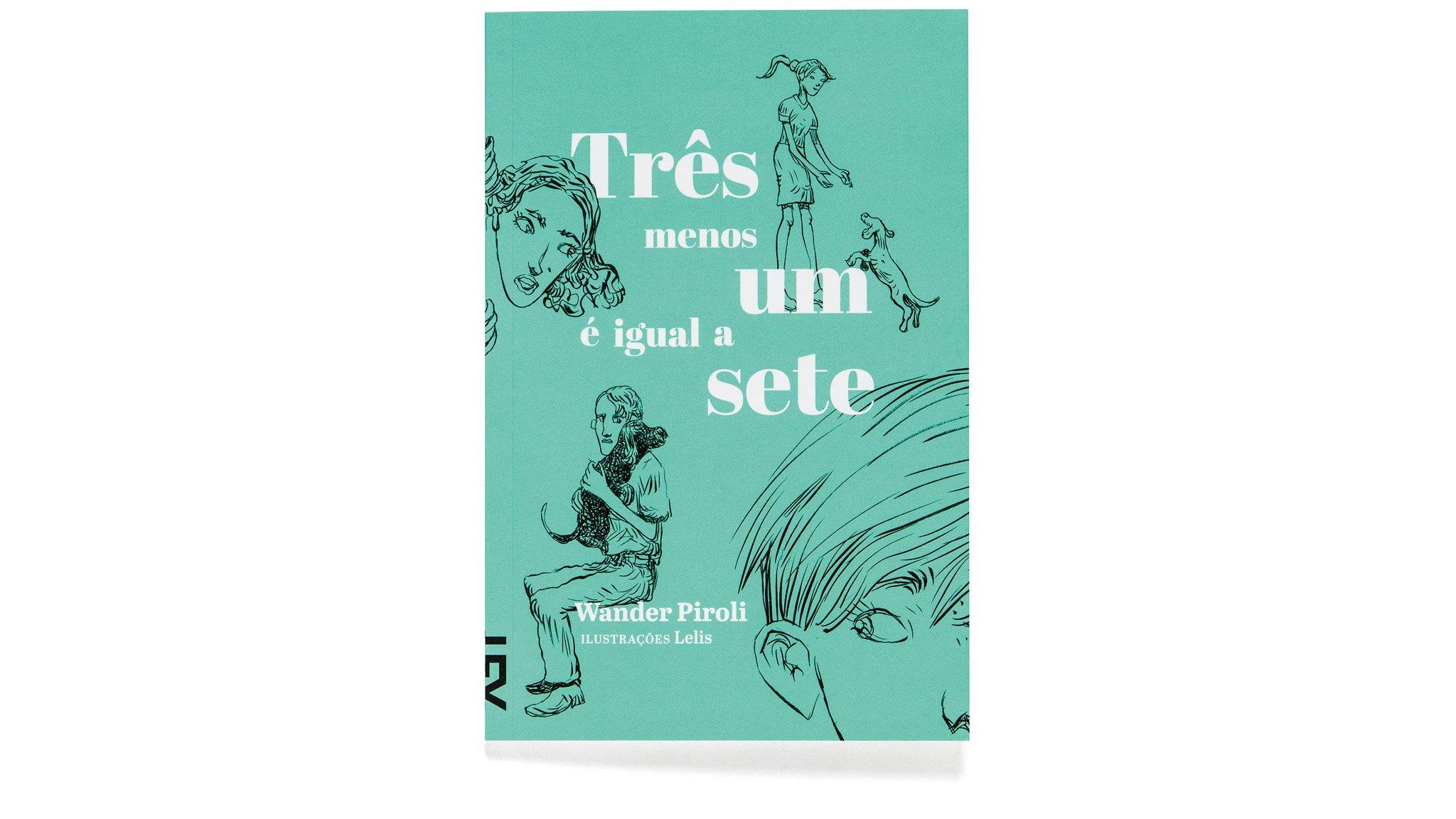 Três Menos Um Igual a Sete (Em Portuguese do Brasil): Wander Piroli: 9788540507685: Amazon.com: Books