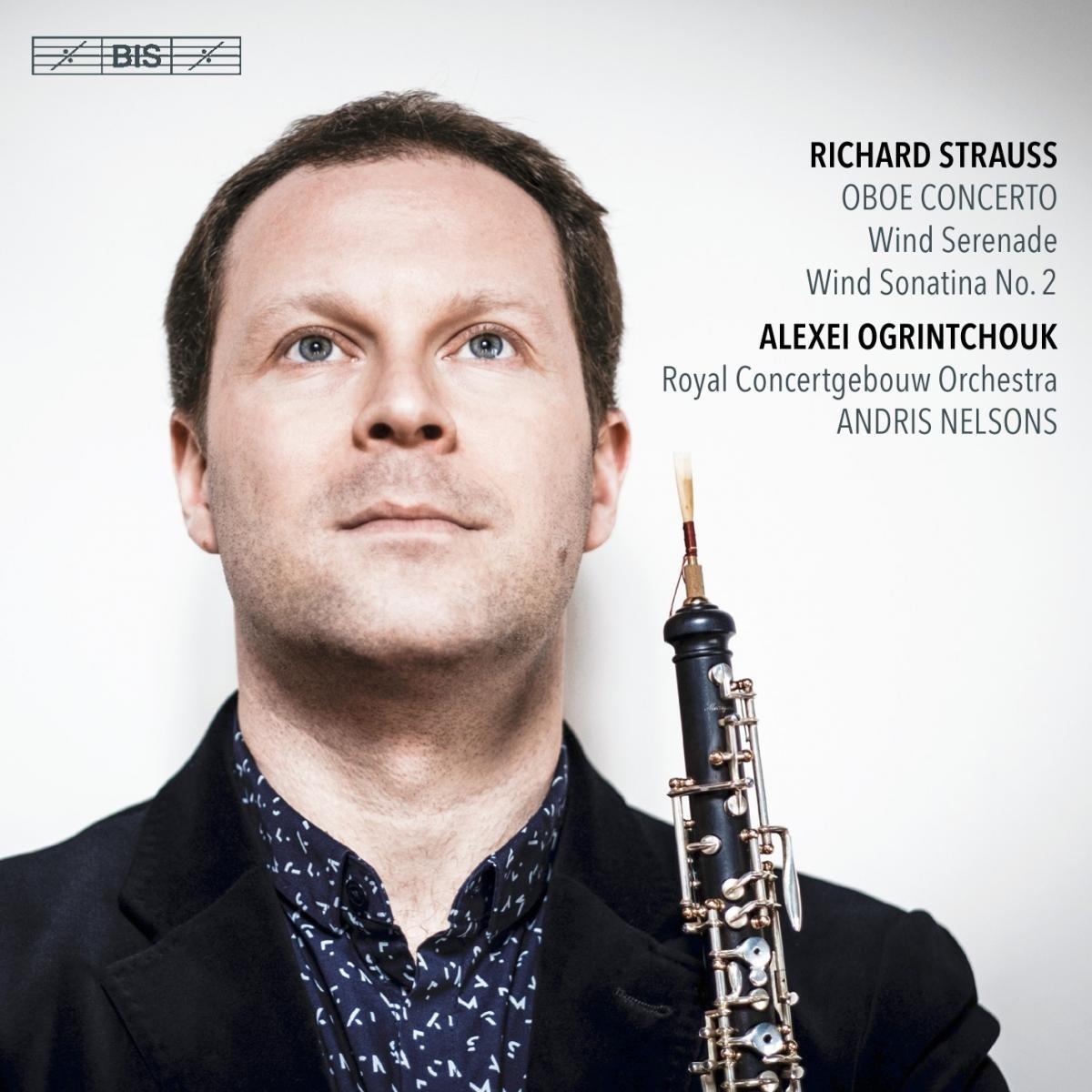 SACD : Alexei Ogrintchouk - Royal Concertgebouw Orchestra - Richard Strauss: Oboe Concerto (Hybrid SACD)