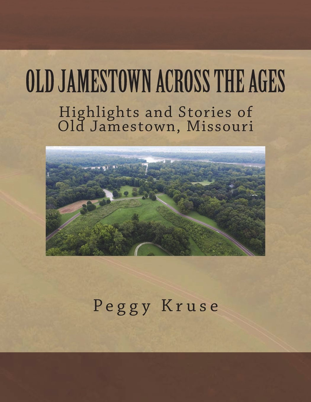 Old Jamestown Across the Ages: Highlights and Stories of Old Jamestown, Missouri PDF ePub fb2 ebook