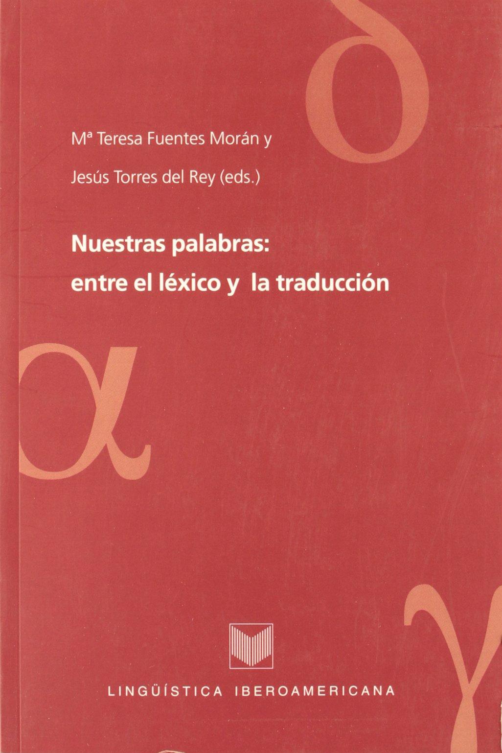 Download Nuestras palabras: entre el lexico y la traduccion (Spanish Edition) pdf epub