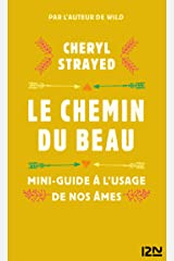 Le chemin du beau (LITT. ETRANGERE 5248) (French Edition) Kindle Edition
