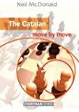 The Catalan: Move by Move (Everyman Chess)