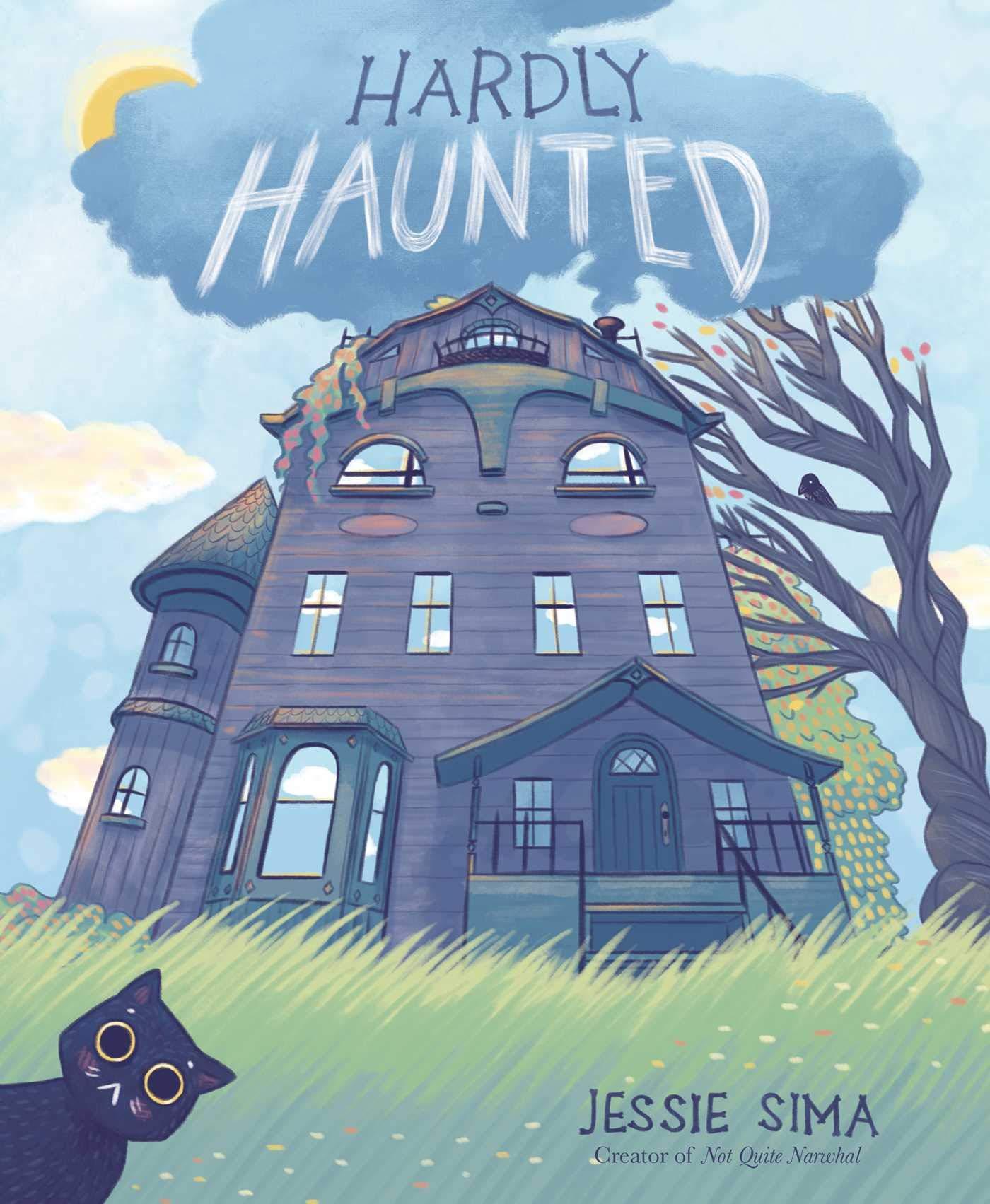 Hardly Haunted: Sima, Jessie, Sima, Jessie: 9781534441705: Amazon.com: Books