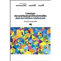 Analyse des pratiques professionnelles dans les métiers relation