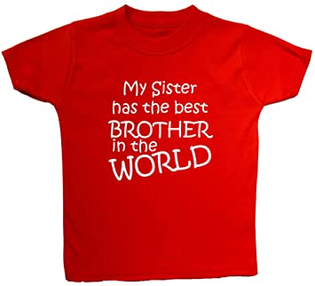 My Sister Has The Best Brother In The World 4 5 Years Red