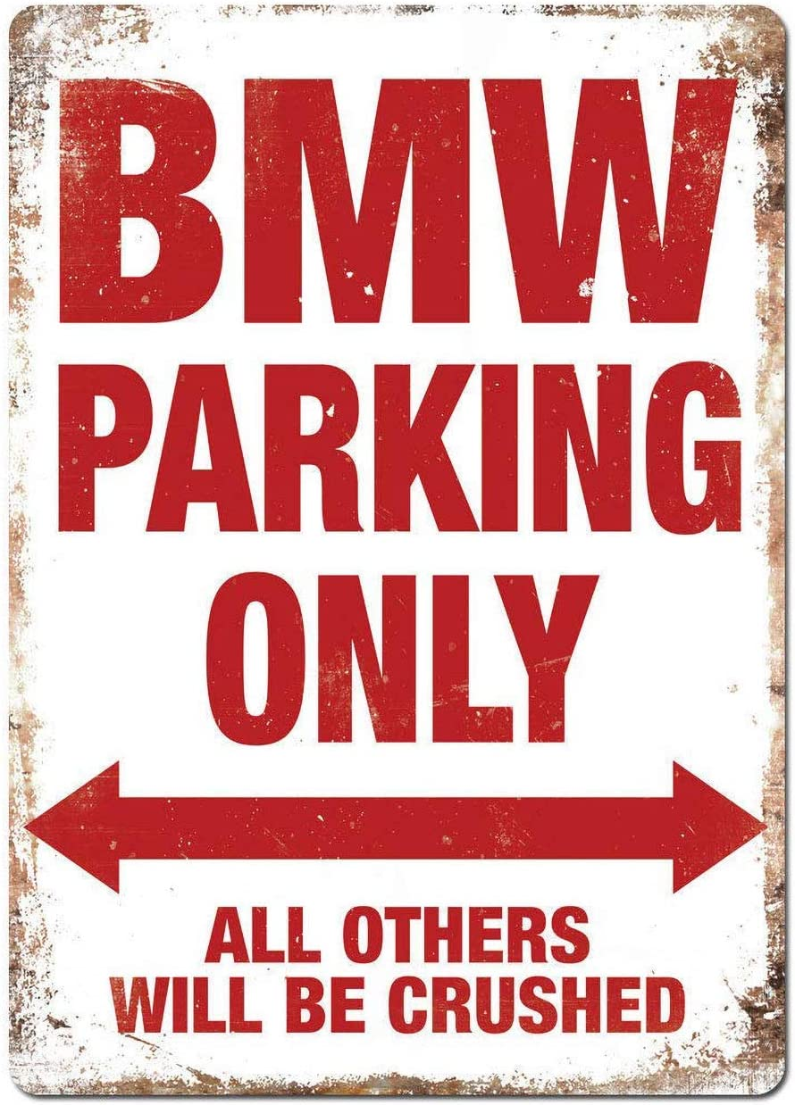 club bar cafeter/ía para habitaci/ón jard/&ia dise/ño vintage con texto en ingl/és /«Not BMW Parking Only Iron Paint/» Placa decorativa de pared con texto en ingl/és /«Not BMW Parking Only Iron Paint/»