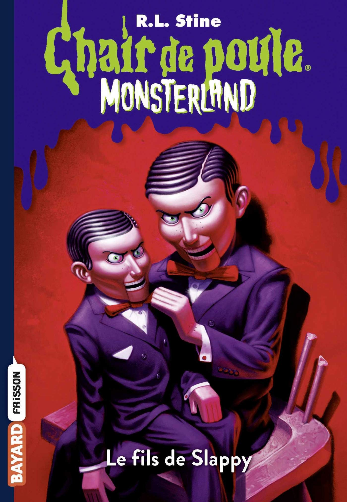 Chair De Poule Monsterland Tome 2 Le Fils De Slappy