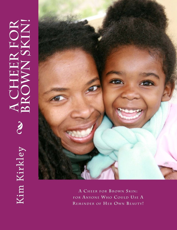 A Cheer for Brown Skin: Kim Kirkley pdf epub
