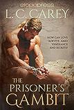 The Prisoner's Gambit