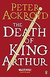 The Death of King Arthur: The Immortal Legend (Penguin Classics) (English Edition)