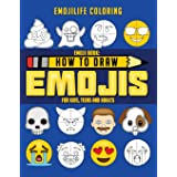 Emoji Book: How to Draw Emojis for Kids, Teens & Adults: Learn to Draw 50 of your Favourite Emojis - Great Addition to Your E