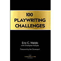 100 Playwriting Challenges