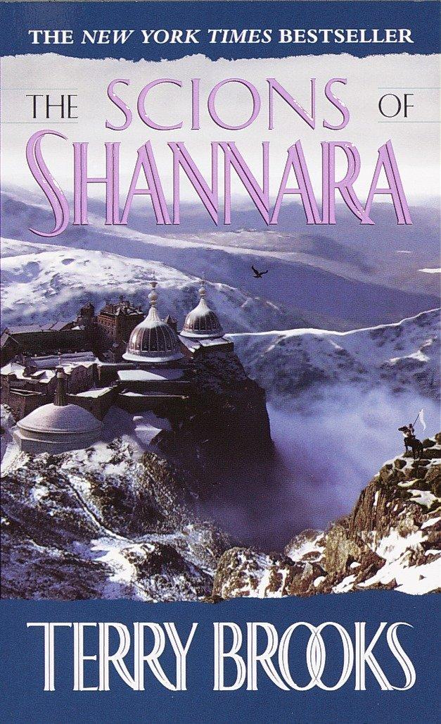 The Scions of Shannara (The Heritage of Shannara, Band 1)