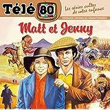 Matt et Jenny / Télé 80 / les Séries Cultes de Votre Enfance