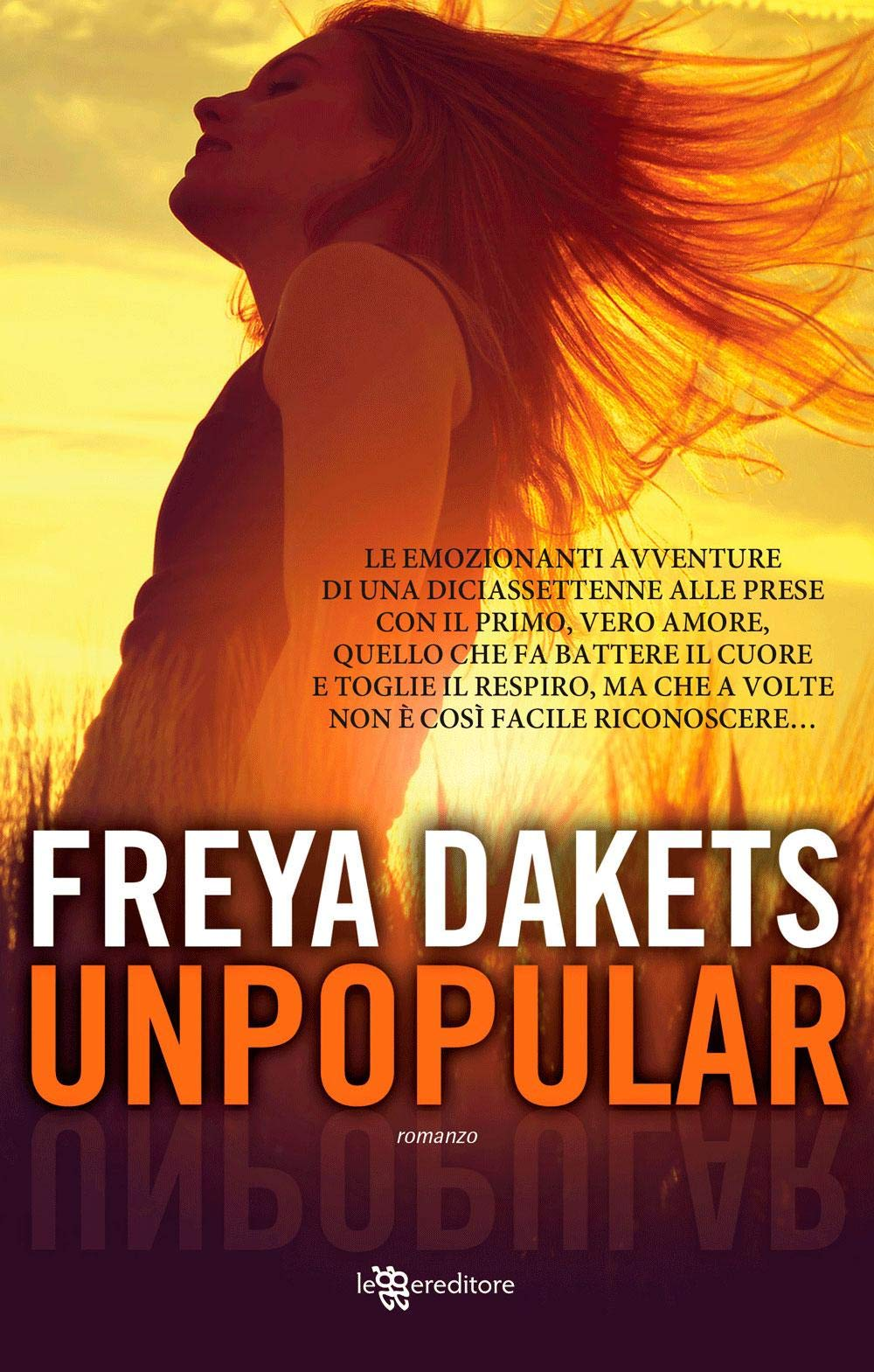 Unpopular: Amazon.it: Dakets, Freya: Libri