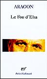 Le Fou d'Elsa (Poésie) (French Edition)