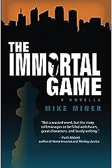 The Immortal Game Kindle Edition