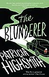 The Blunderer: A Virago Modern Classic