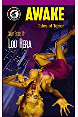 AWAKE: Tales of Terror Kindle Edition