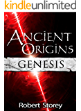 Ancient Origins (Genesis): Book 4 of Ancient Origins