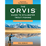The Orvis Guide to Stillwater Trout Fishing
