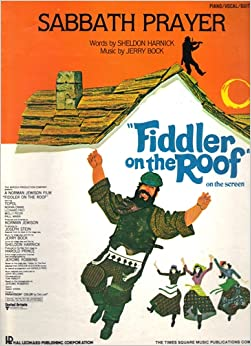 Sabbath Prayer Quot Fiddler On The Roof Quot On The Screen