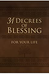 31 Decrees of Blessing for Your Life Kindle Edition